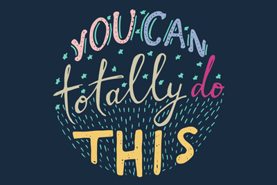 inspirational quote- you can totally do this